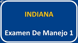 Examen De Manejo De Indiana 1