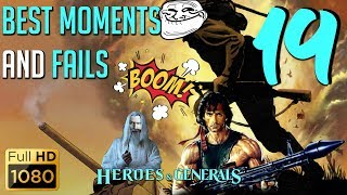 Heroes and Generals: Best moments and Fails Episode#19 (Funny Compilation)