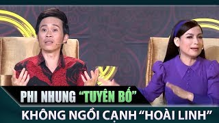 Phi Nhung tuyên bố không ngồi ghế giám khảo cùng Hoài Linh