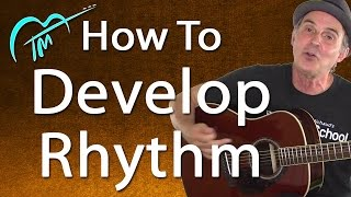 How To Develop RHYTHM On Guitar And Play On Beat