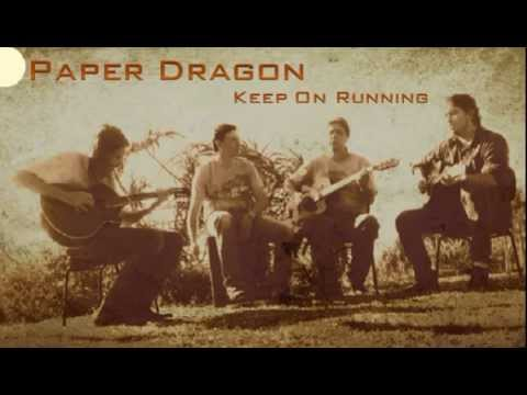 Paper Dragon Band Keep on