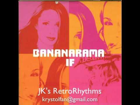 Bananarama - If