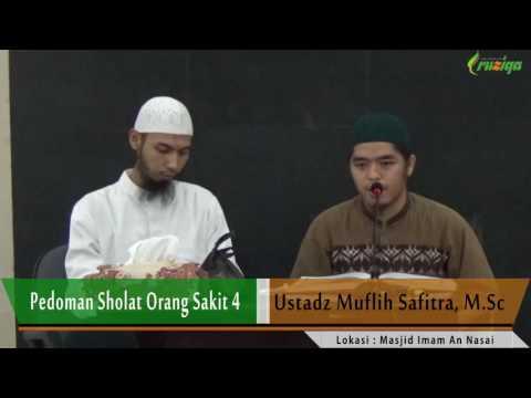 Ust. Muflih Safitra - Pedoman Sholat Orang Sakit 4-5