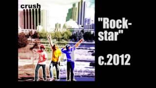 CRUSH - Rockstar