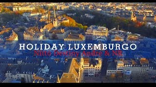 Holyday Luxembourg   Nittó Destiny Andre  & NR   Amazing Movie