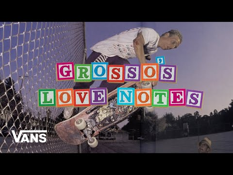 Loveletters Season 10: Natas Love Note | Jeff Grosso's Loveletters to Skateboarding