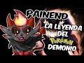 Leyendas urbanas Pokémon Creepypasta - Painend La leyenda del Pokémon Demonio