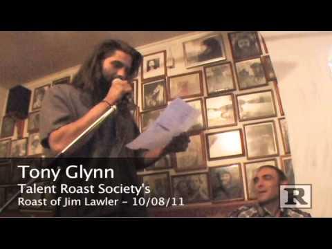 Tony Glynn Roasts Jim Lawler - UNCENSORED