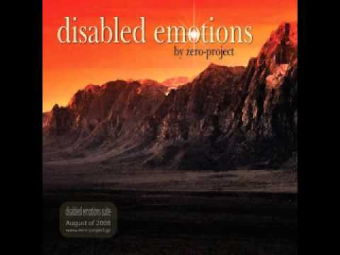 Zero Project - Disabled emotions suite - Part 3