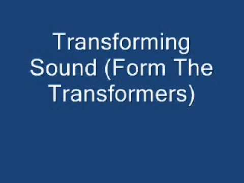 Transforming Sound (From The Transformers)