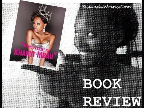 Book Review   bitch, Please! I'm Khanyi Mbau! video