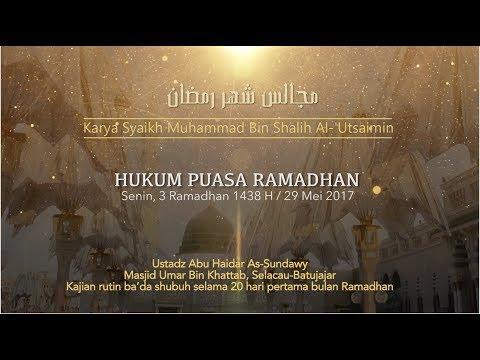Ustadz Abu Haidar As Sundawy : HUKUM PUASA RAMADHAN || Majelis Bulan Ramadhan #3