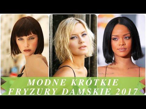 Modne Krótkie Fryzury Damskie 2017