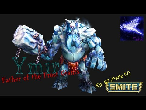 SMITE - Ep. 07 - Personagens iniciais (Parte 4/7) - Ymir, Father of the Frost Giants