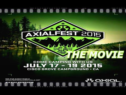 ESP RC | AXIALFEST 2015 THE MOVIE | CISCO GROVE CALIFORNIA