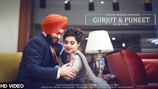 Punjabi Wedding Highlight | 2018 Gurjot & Puneet | Jalandhar | KaY.B Films