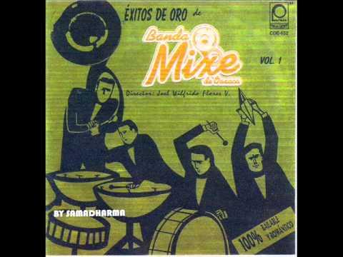 Banda Mixe de Oaxaca - Éxitos de Oro Vol. 1