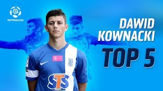 TOP 5: David Kownacki [Lech Poznań]