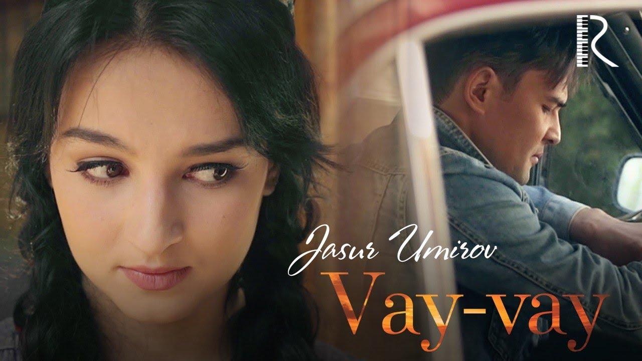Jasur Umirov - Vay-vay   Жасур Умиров - Вай-вай