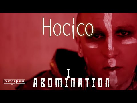 Hocico - I Abomination (Official Lyric Video)