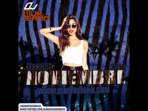 17. SESSION NOVIEMBRE 2014 DJ MURSIANO @benaventemusic_