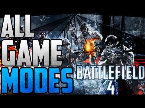 BF4: All Game Modes in Battlefield 4