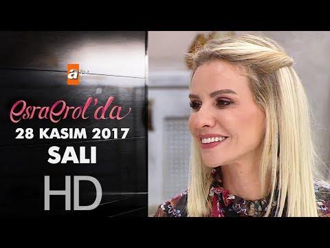 Esra Erol'da 28 Kasım 2017 Salı - 492. Bölüm