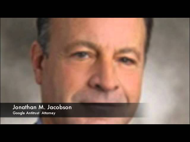 Google Antitrust Attorney Jonathan Jacobson on Search Bias