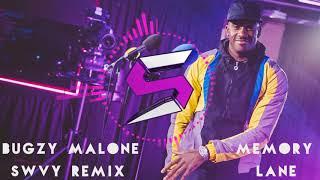 Bugzy Malone feat Tom Grennan Memory Lane SWVY Remix