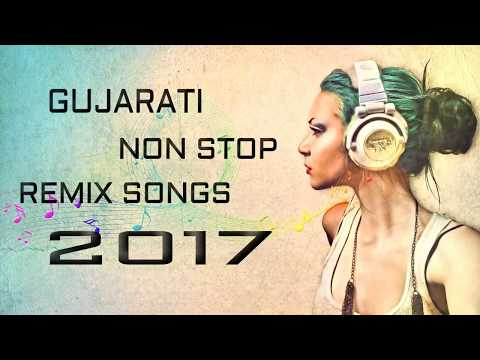 Gujarati Non-Stop Remix Songs Part-2 || SuperHit Non-Stop 2017