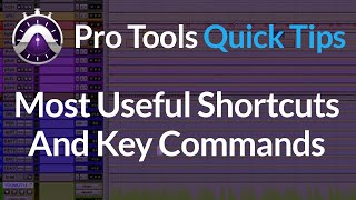 Pro tools advanced tutorials and tips