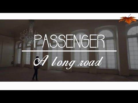 Passenger - The Long Road