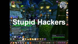 Wow Hackers in Stormwind