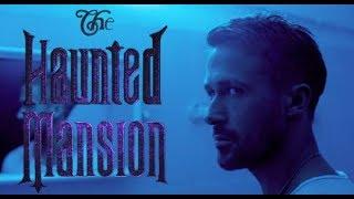 The Haunted Mansion Reboot trailer. Ryan Gosling, Guillermo Del Toro