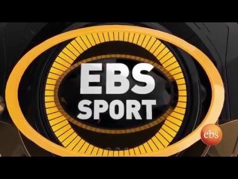 Ebs Sport - Coverage on 5th Round Ethiopian Soccer Tournament