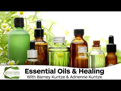 Essential Oils & Healing - Reflections