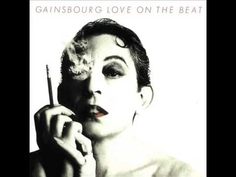 Serge Gainsbourg - Love on the Beat - 1 Love on the beat