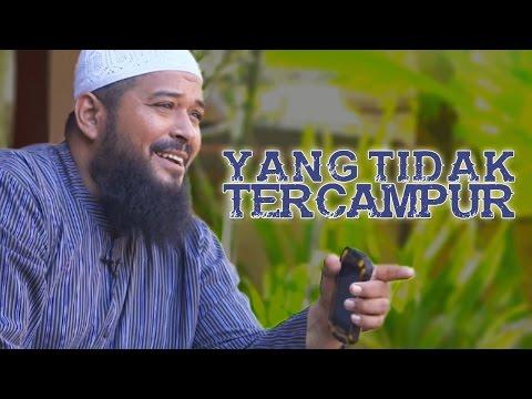Video Singkat: Yang Tidak Mencampuradukkan Antara Iman Dengan Kedzaliman - Ustadz Subhan Bawazier