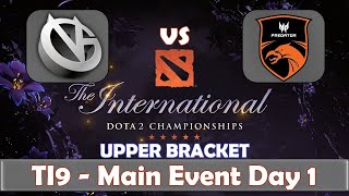 VG vs TNC | The International 2019 | Dota 2 TI9 LIVE | Upper Bracket | Main Event Day 1