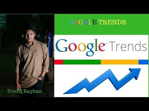 google trends bangla tutorials | Toufiq Rayhan