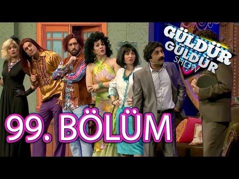 Güldür Güldür Show 99. Bölüm Tek Parça FULL HD (4 Mart Cuma)