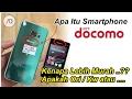 WAJIB Tau.!! Apa Itu HP DOCOMO, kok MURAH? Apakah KW | You Must Know About DOCOMO Smartphone MP3