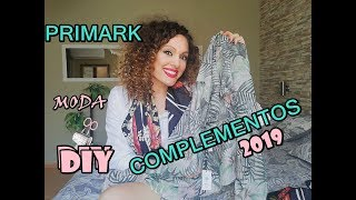 PRIMARK-MODA-COMPLEMENTOS ABRIL 2019-DIY- LO TRANSFORMO TODO