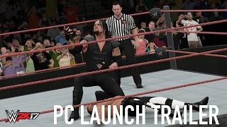WWE 2K17 PC Launch Trailer