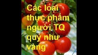 Phát hiện nhiều loại thực phẩm bình dân của Việt Nam được Trung Quốc quý trọng nhất