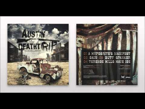Austin Deathtrip - A Hypocrites Manifest