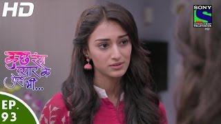 Kuch Rang Pyar Ke Aise Bhi - कुछ रंग प्यार के ऐसे भी - Episode 93 - 7th July, 2016