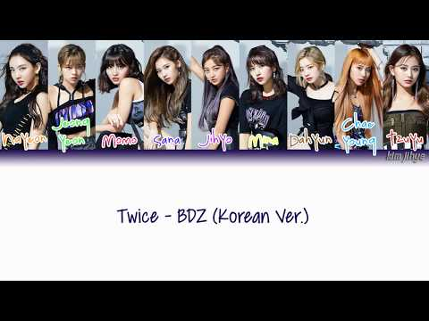 TWICE (트와이스) – BDZ (Korean Ver.) Lyrics (Han|Rom|Eng|Color Coded)