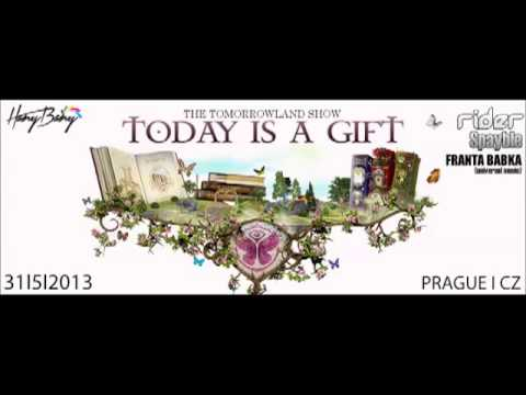 Today Gift Today is a Gift Tomorrowland