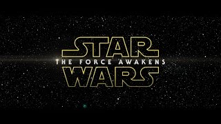 Star Wars: The Force Awakens International Teaser Trailer